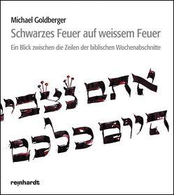Schwarzes Feuer auf weissem Feuer von Goldberger,  Michael