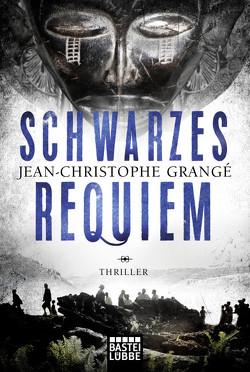 Schwarzes Requiem von Grangé,  Jean-Christophe, Werner-Richter,  Ulrike