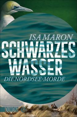 Schwarzes Wasser von Maron,  Isa, Schaefer,  Stefanie