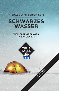 Schwarzes Wasser (DuMont True Tales) von Lutz,  Birgit, Ulrich,  Thomas