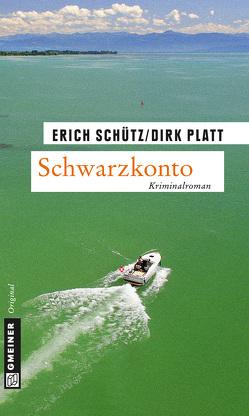 Schwarzkonto von Platt,  Dirk, Schütz,  Erich