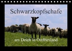 Schwarzkopfschafe am Deich in Ostfriesland (Tischkalender 2018 DIN A5 quer) von Poetsch,  Rolf