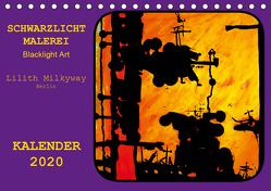 Schwarzlicht Malerei/ Blacklight Art (Tischkalender 2020 DIN A5 quer) von Schroll alias Lilith Milkyway,  Carmen