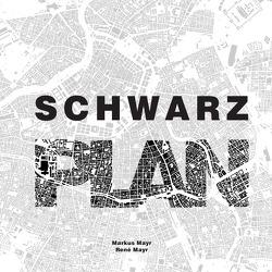 Schwarzplan von Mayr,  Markus, Mayr,  Rene