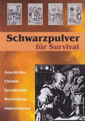 Schwarzpulver für Survival von Baetz,  Manuel