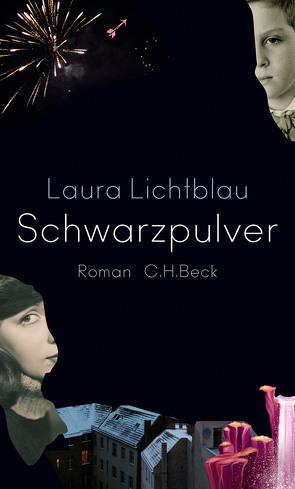Schwarzpulver von Lichtblau,  Laura