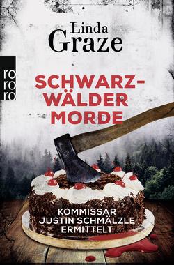 Schwarzwälder Morde von Graze,  Linda
