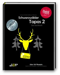 """Schwarzwälder Tapas 2 – Gewinner """"Gourmand World Cookbook Awards"""" von Lumpp,  Natalie, Scheidel,  Verena, Wassmer,  Manuel"""