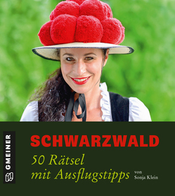 Schwarzwald – 50 Rätsel mit Ausflugstipps von Klein,  Sonja