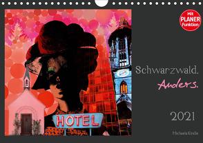 Schwarzwald. Anders. (Wandkalender 2021 DIN A4 quer) von Kindle,  Michaela