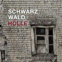 Schwarzwald Hölle von Leix,  Bernd, Maas,  Mike