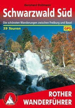 Schwarzwald Süd von Pollmann,  Bernhard