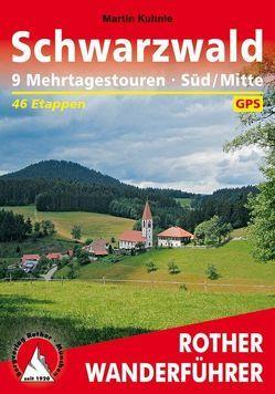 Schwarzwald – Süd/Mitte Mehrtagestouren von Kuhnle,  Martin