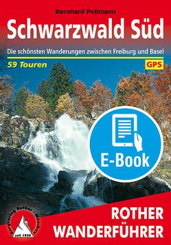 Schwarzwald Süd (E-Book) von Pollmann,  Bernhard