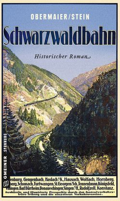 Schwarzwaldbahn von Obermaier,  Ernst, Stein,  Dieter