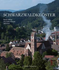 Schwarzwaldklöster von Klotz,  Jeff, Neher,  Martin, Süsse-Krause,  Uta