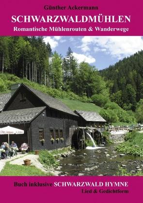 Schwarzwaldmühlen von Ackermann,  Günther