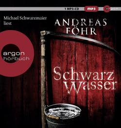 Schwarzwasser von Föhr ,  Andreas, Schwarzmaier,  Michael