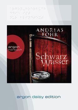 Schwarzwasser (DAISY Edition) von Föhr ,  Andreas, Schwarzmaier,  Michael