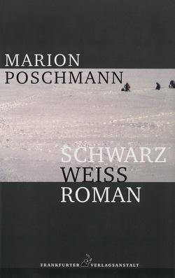 Schwarzweißroman von Poschmann,  Marion