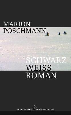 Schwarzweissroman von Poschmann,  Marion