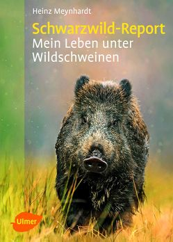 Schwarzwild-Report von Meynhardt,  Heinz