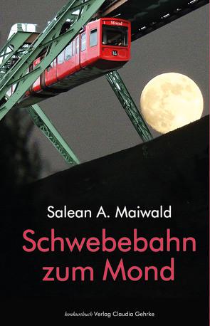Schwebebahn zum Mond von Maiwald,  Salean A
