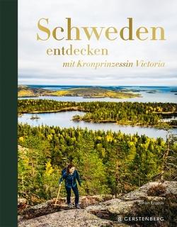 Schweden entdecken von Erséus,  Johan