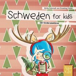 Schweden for kids von Reinhard,  Britta, Schmidt von Groeling,  Britta