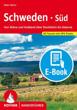 Schweden Süd (E-Book) von Mertz,  Peter