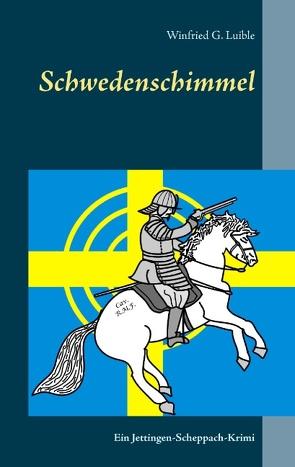 Schwedenschimmel von Luible,  Winfried G.