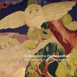 Schwedische Bildwirkereien des Jugendstils in der Villa Hügel Essen von Brachwitz,  Petra, Fleischmann-Heck,  Isa, Neuhausen,  Angelika