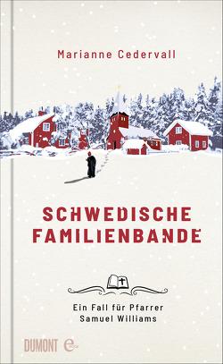 Schwedische Familienbande von Brauns,  Ulrike, Cedervall,  Marianne