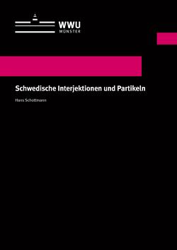Schwedische Interjektionen und Partikeln von Schottmann,  Hans
