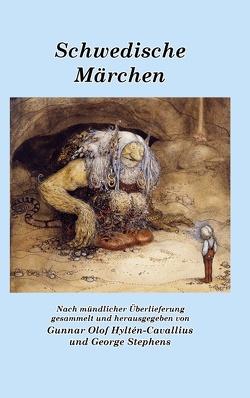 Schwedische Märchen von Asmussen,  Klaus-Peter, Hyltén-Cavallius,  Gunnar Olof, Stephens,  George