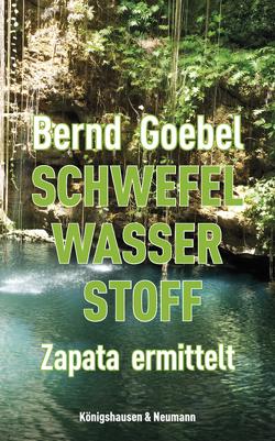 Schwefel, Wasser, Stoff von Goebel,  Bernd