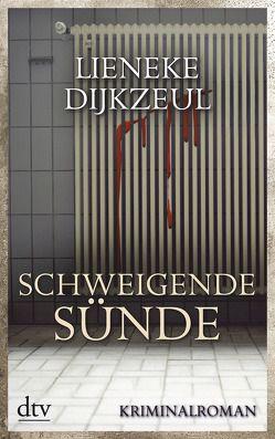 Schweigende Sünde von Burkhardt,  Christiane, Dijkzeul,  Lieneke