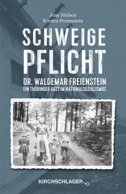 Schweigepflicht von Freienstein,  Kirsten, Nielsen,  Jens