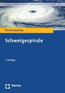 Schweigespirale von Roessing,  Thomas