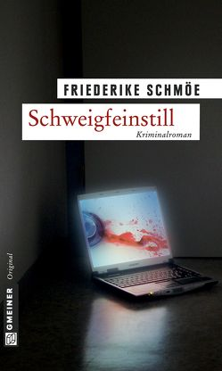 Schweigfeinstill von Schmöe,  Friederike