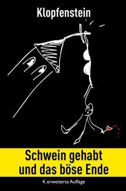 Schwein gehabt von Klopfenstein,  Clemens, Spiegelberg Verlag