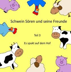 Schwein Sören und seine Freunde von Oppermann,  Ilka