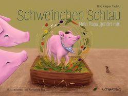 Schweinchen Schlau von Rot,  Katharina, Taubitz,  Udo
