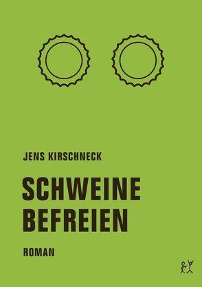 Schweine befreien von Kirschneck,  Jens
