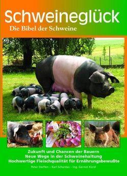 Schweineglück von Steffen,  Peter
