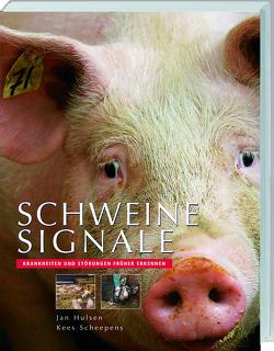 Schweinesignale von Hulsen,  Jan, Scheepens,  Kees