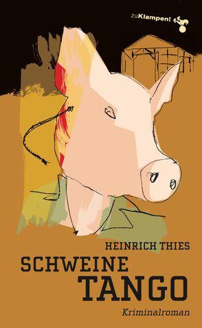 Schweinetango von Mischke,  Susanne, Thies,  Heinrich