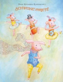 Schweinevarieté von Romankiewicz,  Anna-Katharina