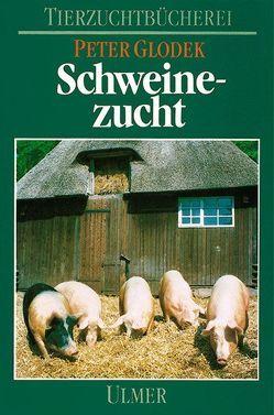 Schweinezucht von Bollwahn,  Wilhelm, Glodek,  Peter, Hinrichs,  Paul, Kallweit,  Erhard, Kalm,  Ernst, Meyer,  Helmut, Plonait,  H, Smidt,  Dietrich