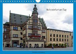 Schweinfurt am Tag (Wandkalender 2019 DIN A4 quer) von Fischlein,  Peter